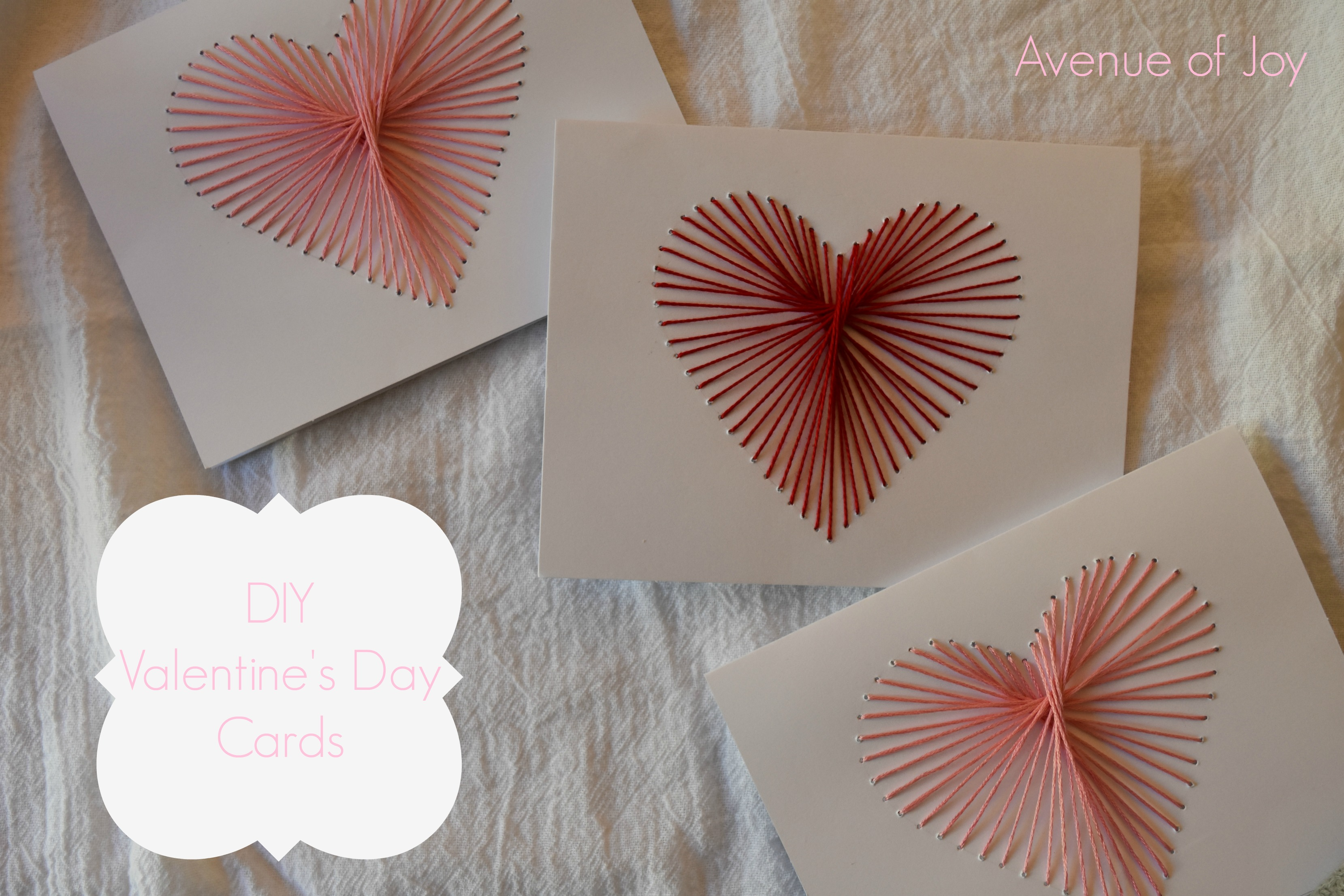 Diy Valentine S Day Cards With Embroidery String Avenue Of Joy